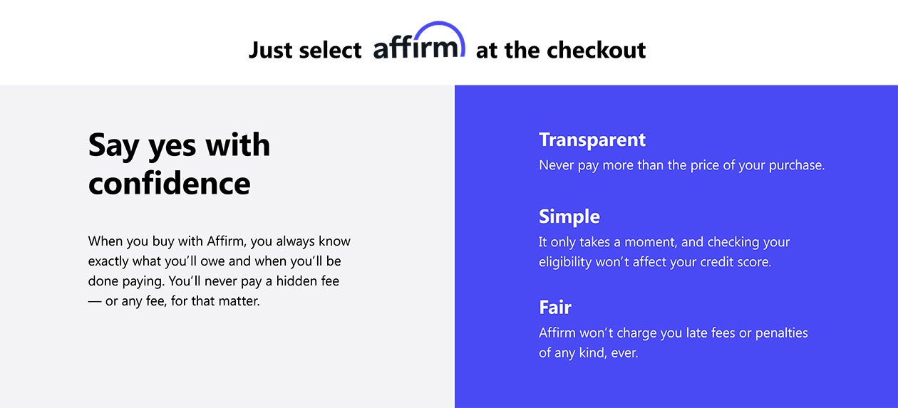 Say yes with confidence, when you buy with Affirm